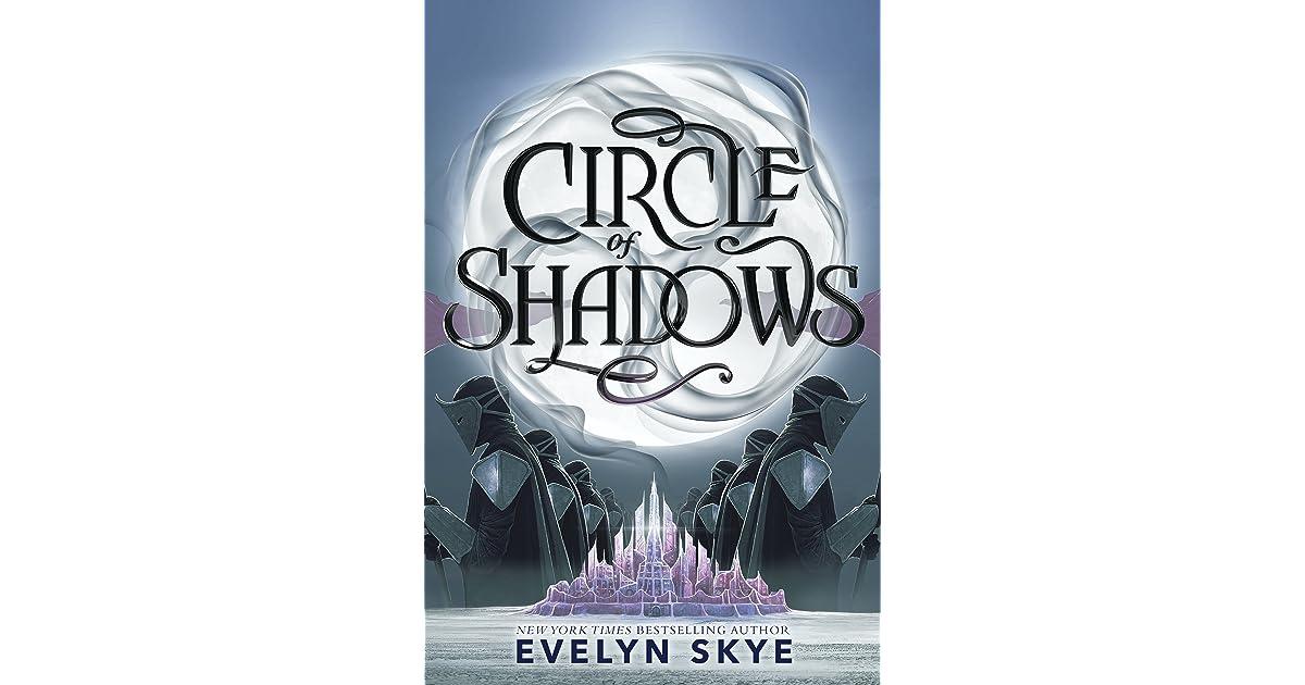Circle of Shadows (Circle of Shadows, #1) by Evelyn Skye