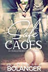 Safe Cages: A Challenged Faith Novel