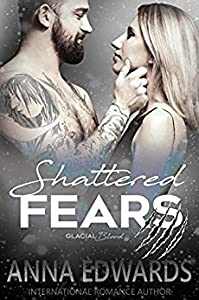 Shattered Fears (Glacial Blood #4)