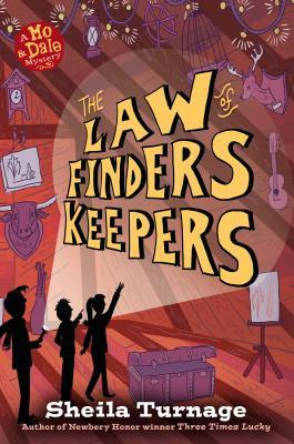 The Law of Finders Keepers by Sheila Turnage