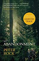 My Abandonment: Now a major film, 'Leave No Trace', directed by Debra Granik ('Winter's Bone')
