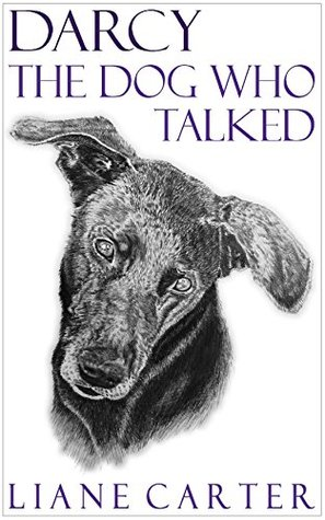 Darcy The Dog Who Talked