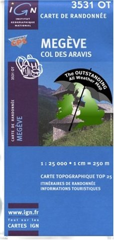 Megeve ~ IGN Top 25 3531OT (The Outstanding All Weather Map)