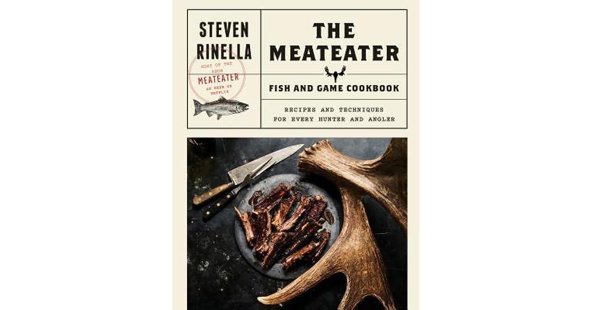 [PDF] [EPUB] The Meateater Fish and Game Cookbook: …