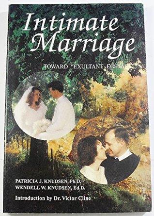 Intimate Marriage: Toward Exultant Ecstasy