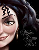 Mother Knows Best: A Tale of the Old Witch (Villains Book 5)