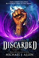 Discarded (Dumpstermancer #1)