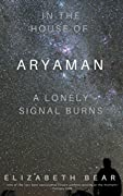 In the House of Aryaman, a Lonely Signal Burns (Sub-Inspector Ferron Mysteries #1)
