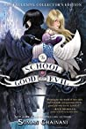 The School for Good and Evil (B&N Exclusive Edition) (The School for Good and Evil Series #1)
