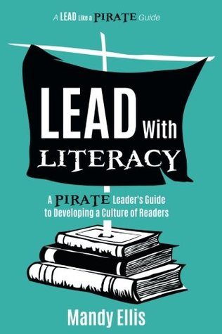 Lead with Literacy by Mandy Ellis