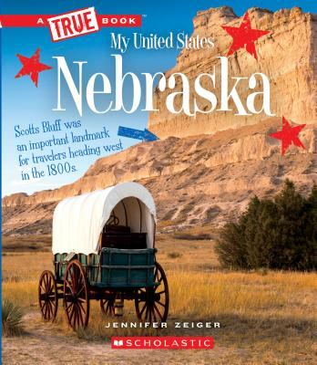Nebraska (True Book My United States)