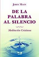 De la palabra al silencio