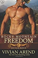 Rocky Mountain Freedom (Six Pack Ranch) (Volume 6)