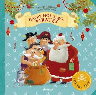 Happy Holidays, Pirates: Lift-the-flap Book