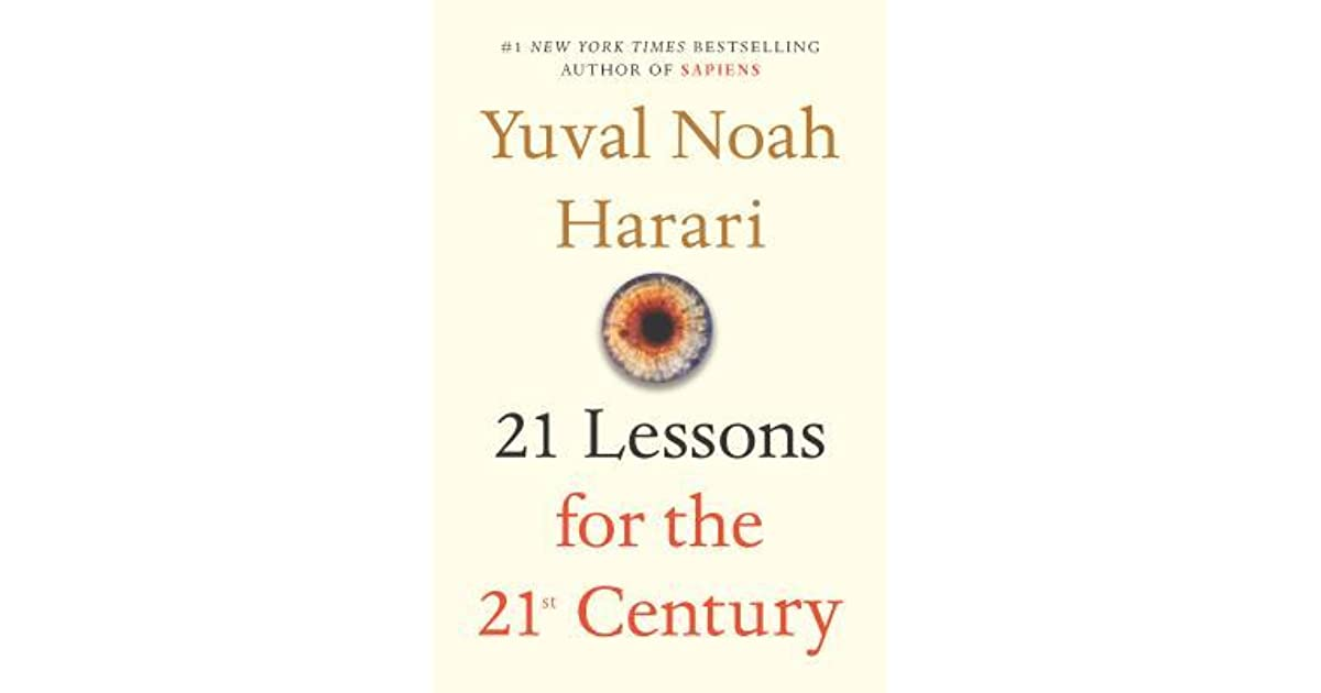 Book Review Parents Have Power To Make >> 21 Lessons For The 21st Century By Yuval Noah Harari