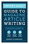 Writer's Digest Guide to Magazine Article Writing by Kerrie L. Flanagan