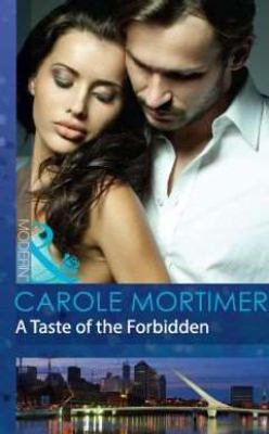 A Taste of the Forbidden by Carole Mortimer
