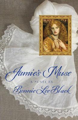 Jamie's Muse by Bonnie Lee Black