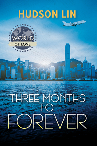 Three Months to Forever (World of Love)