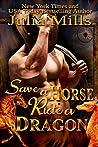 Save a Horse, Ride a Dragon (MacAllen Clan, #1 & Dragon Guard, #33)