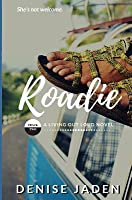 Roadie: Track Two: A Living Out Loud Novel