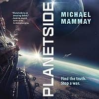 Planetside (Planetside #1)