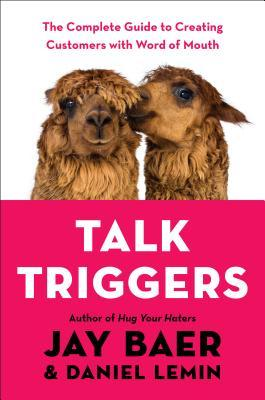 Talk Triggers by Jay Baer