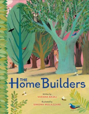 The Home Builders by Varsha Bajaj