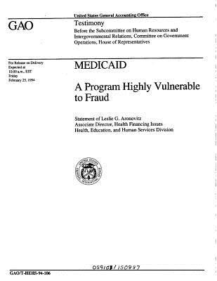 Medicaid: A Program Highly Vulnerable to Fraud