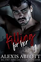 Killing for Her: A Mafia Hitman Romance