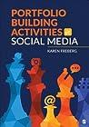 Portfolio Building Activities in Social Media: Exercises in Strategic Communication