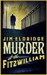 Murder at the Fitzwilliam (Museum Mysteries, #1)