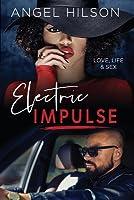 Electric Impulse (Love, Life & Sex #1)