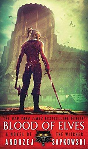 Blood of Elves (Witcher, #1) by Andrzej Sapkowski