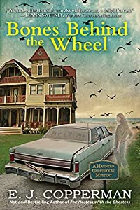 Bones Behind the Wheel (A Haunted Guesthouse Mystery, #10)