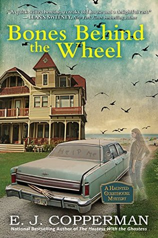 Bones Behind the Wheel: A Haunted Guesthouse Mystery (Haunted Guesthouse Mysteries)
