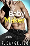 Baby Maker (It Takes Two, #1)