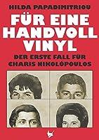 Für eine handvoll Vinyl: Der erste Fall für Charis Nikolópoulos