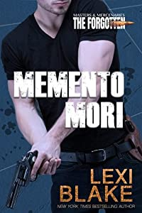 Memento Mori (Masters & Mercenaries: The Forgotten, #1)