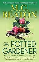 Agatha Raisin and the Potted Gardener (Agatha Raisin, #3)