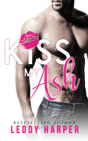 Kiss My Ash