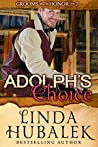 Adolph's Choice (Grooms with Honor #7)