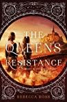 The Queen's Resistance (The Queen's Rising, #2) ebook download free