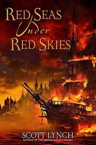Red Seas Under Red Skies (Gentleman Bastard, #2)