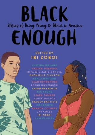 Black Enough: Stories of Being Young & Black in America: Zoboi ...