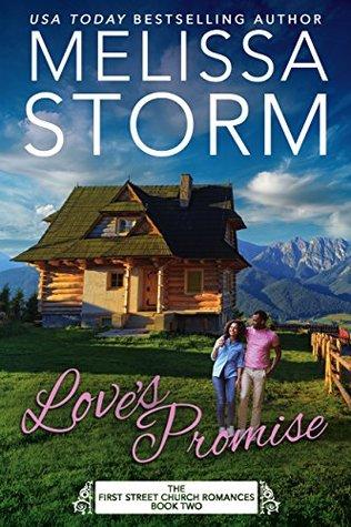 Love's Promise (First Street Church Romances #2)