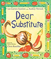 Dear Substitute (Hyperion Picture Book (eBook))