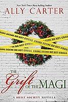 The Grift of the Magi: a Heist Society novella