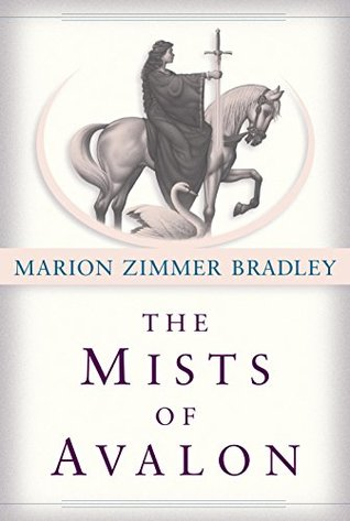 The Mists of Avalon (Avalon, #1) by Marion Zimmer Bradley