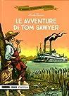 Le avventure di Tom Sawyer by Caterina Mognato